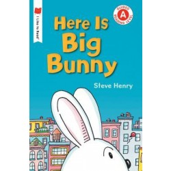 Here Is Big Bunny (I Like to Read, Guided Reading Level A)