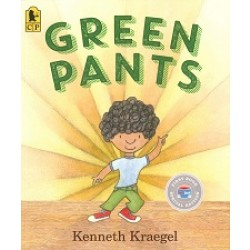 Green Pants (First Book Special Edition)