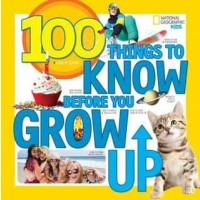103 Things to Know Before You Grow Up