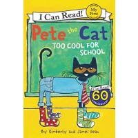 Pete the Cat: Too Cool for School (My First I Can Read) (eBook)
