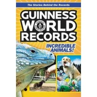 Guinness World Records: Incredible Animals!