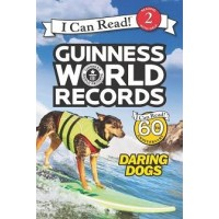 Guinness World Records: Daring Dogs (I Can Read, Level 2)