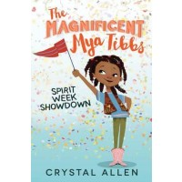 The Magnificent Mya Tibbs #1: Spirit Week Showdown (eBook)