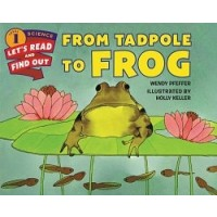 From Tadpole to Frog (Let's Read and Find Out Science, Level 1)