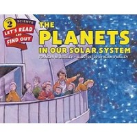 The Planets in Our Solar System (Let's Read and Find Out Science, Level 2)