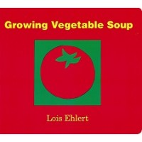Growing Vegetable Soup (Board Book)