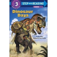 Dinosaur Days (Step into Reading, Level 3)