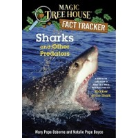 Magic Tree House Fact Tracker #32: Sharks and Other Predators: A Nonfiction Companion to Magic Tree House #53: Shadow of the Shark