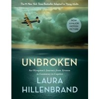 Unbroken: An Olympian's Journey From Airman to Castaway to Captive (Young Adult Adaptation)
