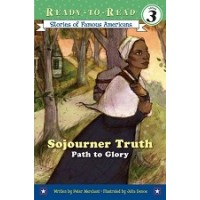 Sojourner Truth: Path to Glory (Ready-to-Read, Level 3)