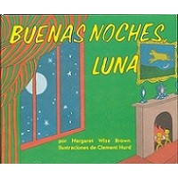 Buenas noches, Luna (Goodnight Moon, Spanish Edition, Board Book)