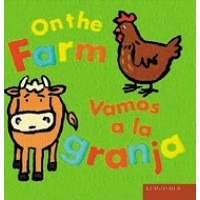 On The Farm / Vamos a la granja (Bilingual Board Book, English/Spanish)