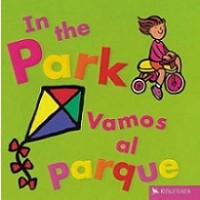 In The Park / Vamos al parque (Bilingual Board Book, English/Spanish)
