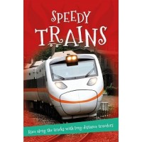 It's All About … Speedy Trains