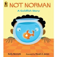 Not Norman: A Goldfish Story (*Carton of 80 Paperbacks)