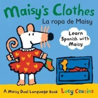 Maisy's Clothes / La ropa de Maisy (Bilingual Board Book, English/Spanish) (*Carton of 72 Board Books)