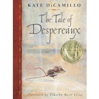 The Tale of Despereaux: Being the Story of a Mouse, a Princess, Some Soup, and a Spool of Thread (eBook)