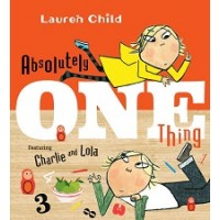 Charlie and Lola: Absolutely One Thing