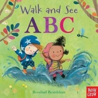 Walk and See: ABC (Board Book)