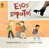 Esos zapatos (Those Shoes, Spanish Edition)