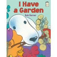 I Have a Garden (I Like to Read, Guided Reading Level B)