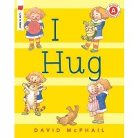 I Hug (I Like to Read, Guided Reading Level A)