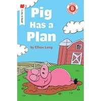 Pig Has a Plan (I Like to Read, Guided Reading Level B)