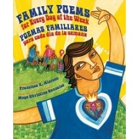 Family Poems for Every Day of the Week / Poemas familiares para cada día de la semana (Bilingual, English/Spanish)