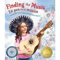 Finding the Music / En pos de la música (Bilingual, English/Spanish, First Book Special Edition)