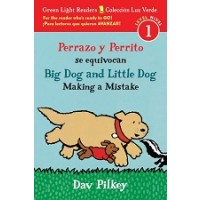 Big Dog and Little Dog Making a Mistake (Green Light Readers, Level 1) / Perrazo y Perrito se equivocan (Colección Luz Verde, Nivel 1) (Bilingual, English/Spanish)