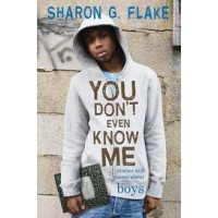 You Don't Even Know Me: Stories and Poems About Boys (eBook)