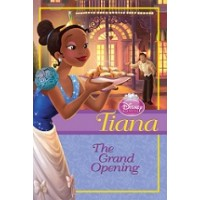 Disney Princess Tiana: The Grand Opening (eBook)