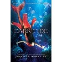 Waterfire Saga #2: Dark Tide