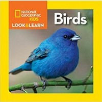 National Geographic Kids Look and Learn: Birds (Board Book)
