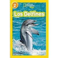 Los delfines (Dolphins, Spanish Edition) (National Geographic Readers, Level 2)
