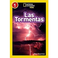 Las tormentas (Storms, Spanish Edition) (National Geographic Readers, Level )