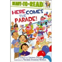 Here Comes the Parade (Ready-to-Read, Level 2)