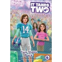 It Takes Two #6: Two Steps Back