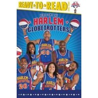 Here Come the Harlem Globetrotters (Ready-to-Read, Level 3)