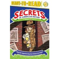Secrets of American History: World War II: Secret Agents! Sharks! Ghost Armies! (Ready-to-Read, Level 3)
