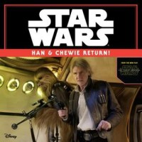 Star Wars: The Force Awakens: Han & Chewie Return!