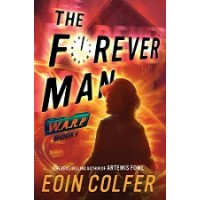 W.A.R.P. Book 3: The Forever Man