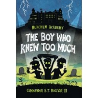 Munchem Academy #1: The Boy Who Knew Too Much
