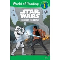 Star Wars: Chaos at the Castle (World of Reading, Level 1)