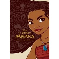 The Story of Moana: A Tale of Courage and Adventure (eBook)