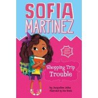 Sofia Martinez: Shopping Trip Trouble
