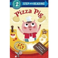 Pizza Pig (Step into Reading, Level 2)