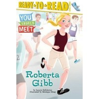You Should Meet Roberta Gibb (Ready-to-Read, Level 3)
