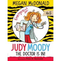Judy Moody #5: Judy Moody, M.D.: The Doctor is In!