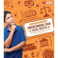 Kids' Guide to Government: Understanding Your Legal Rights